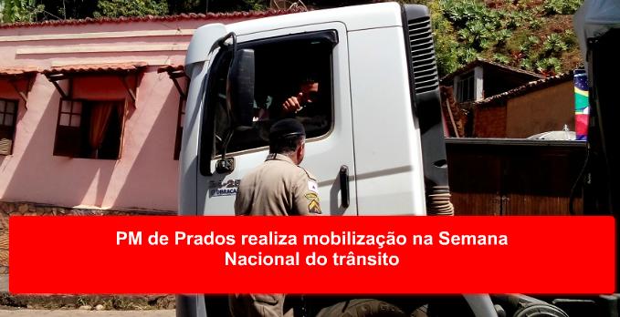 PM de Prados realiza mobilização na Semana Nacional do trânsito