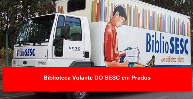 Biblioteca Volante DO SESC em Prados