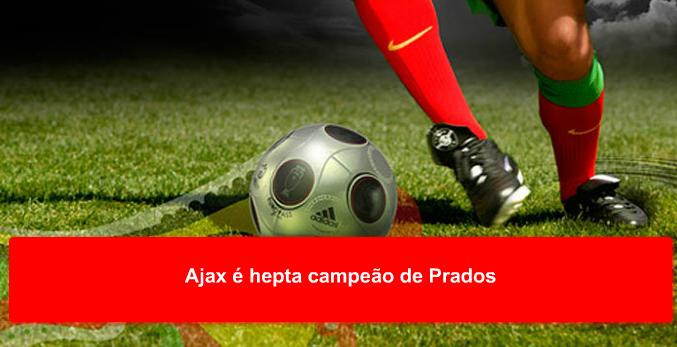 Ajax é hepta campeão de Prados