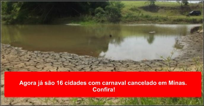 Agora já são 16 cidades com carnaval cancelado em Minas. Confira!