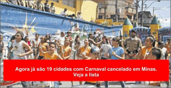 Agora já são 19 cidades com Carnaval cancelado em Minas. Veja a lista