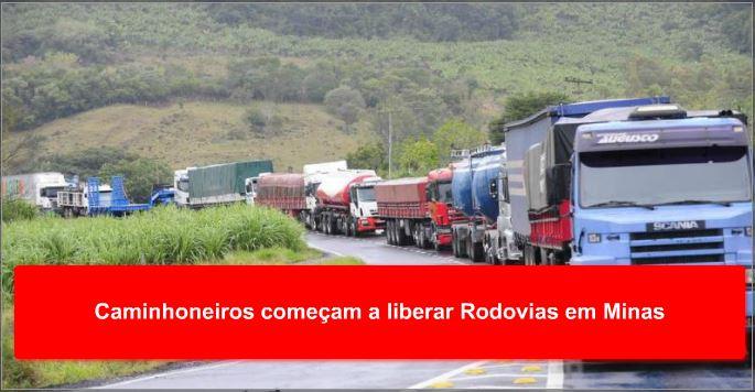 Caminhoneiros começam a liberar Rodovias em Minas