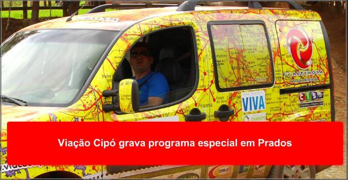 Viação Cipó grava programa especial em Prados