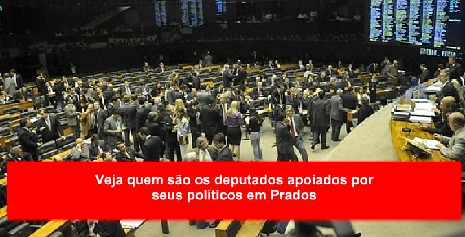 Veja quem são os deputados apoiados por seus políticos em Prados