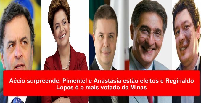 Aécio surpreende, Pimentel e Anastasia estão eleitos e Reginaldo Lopes é o mais votado de Minas