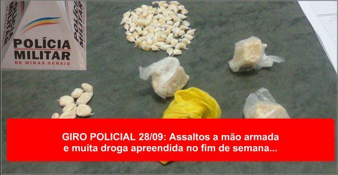 GIRO POLICIAL 28/09: Assaltos a mão armada e muita droga apreendida no fim de semana...