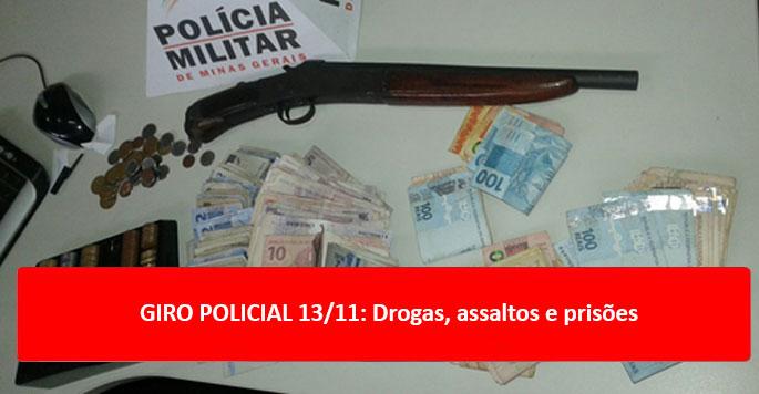 GIRO POLICIAL 13/11: Drogas, assaltos e prisões